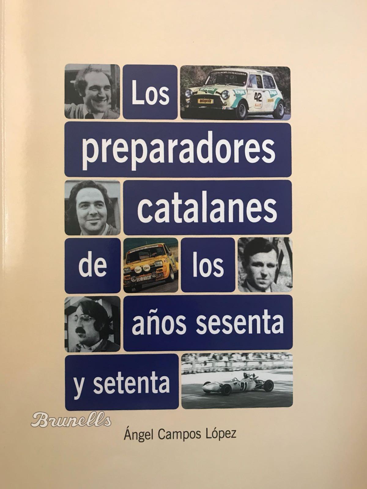 PREPARADORES CATALANES DE LOS AÑOS SESENTA Y SETENTA, porAngel Campos